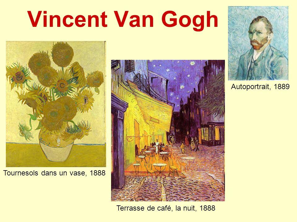 Vincent Van Gogh Autoportrait, 1889 Tournesols dans un vase, 1888
