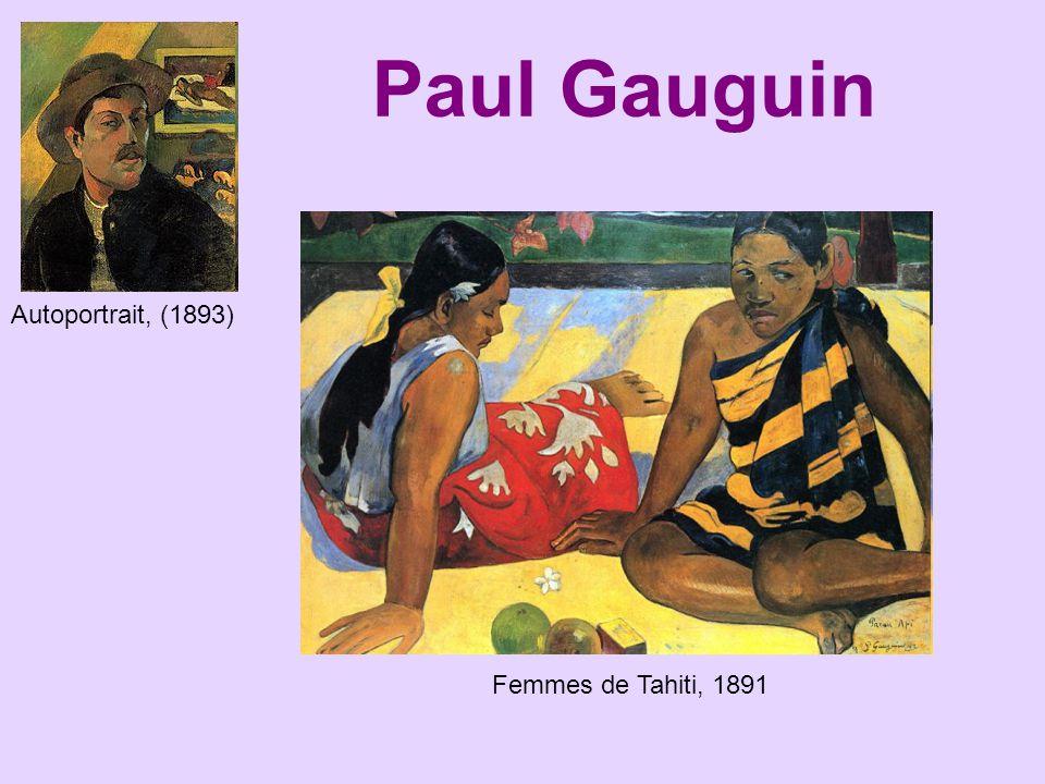 Paul Gauguin Autoportrait, (1893) Femmes de Tahiti, 1891