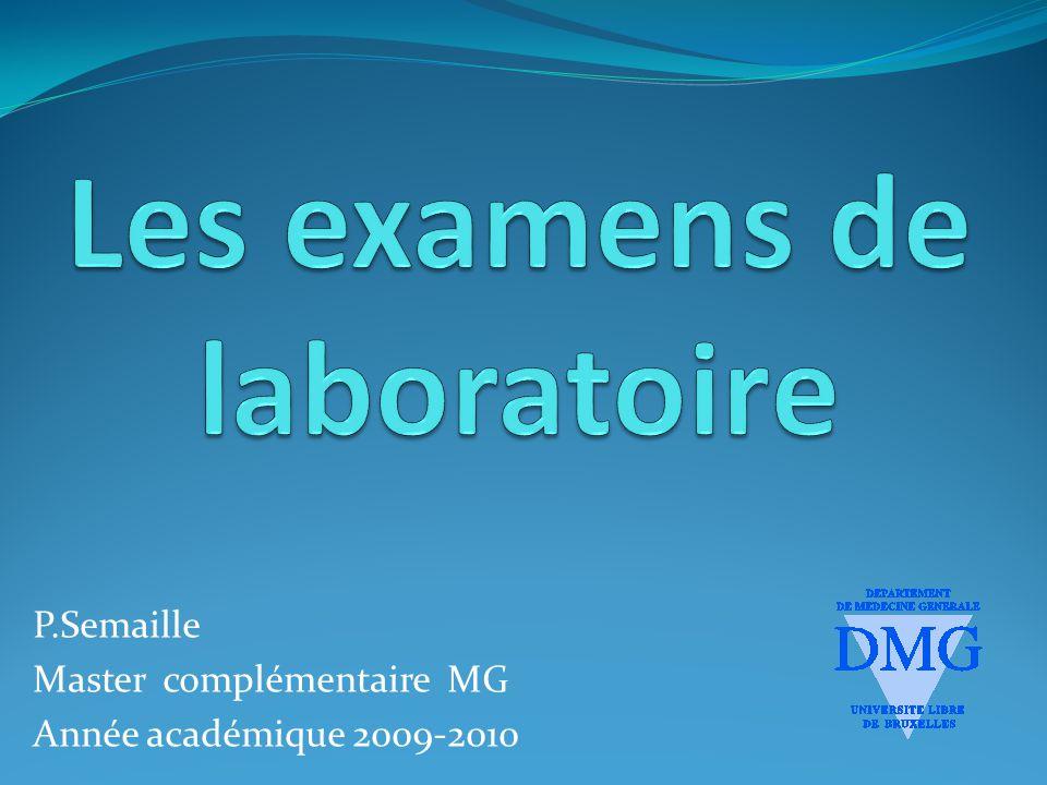Les examens de laboratoire