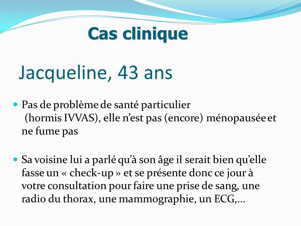 Jacqueline, 43 ans Cas clinique