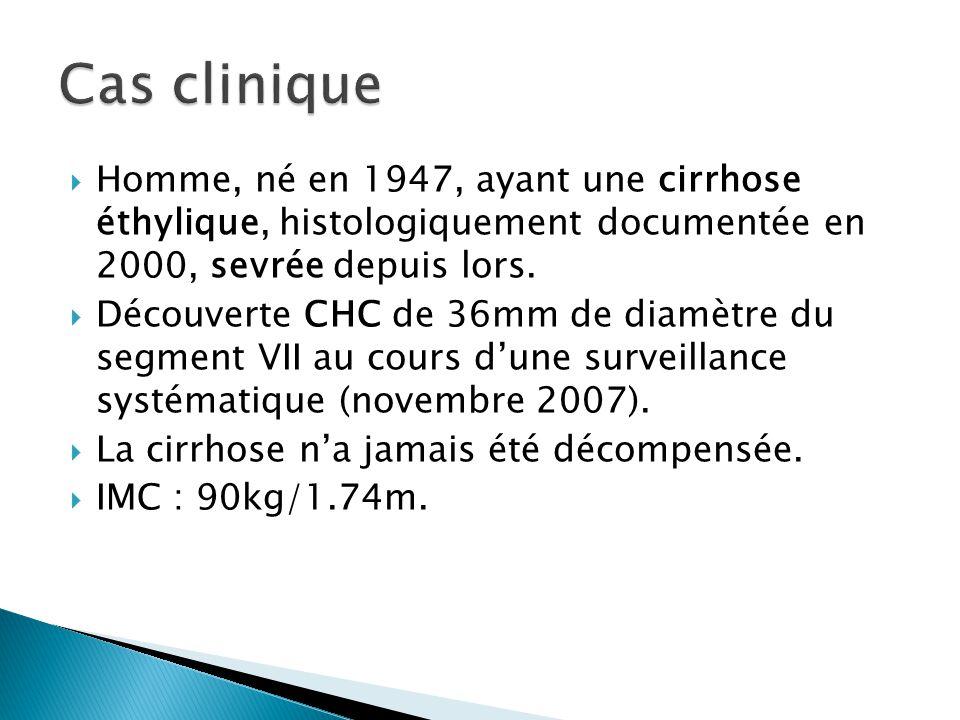Cas clinique Homme, né en 1947, ayant une cirrhose éthylique, histologiquement documentée en 2000, sevrée depuis lors.