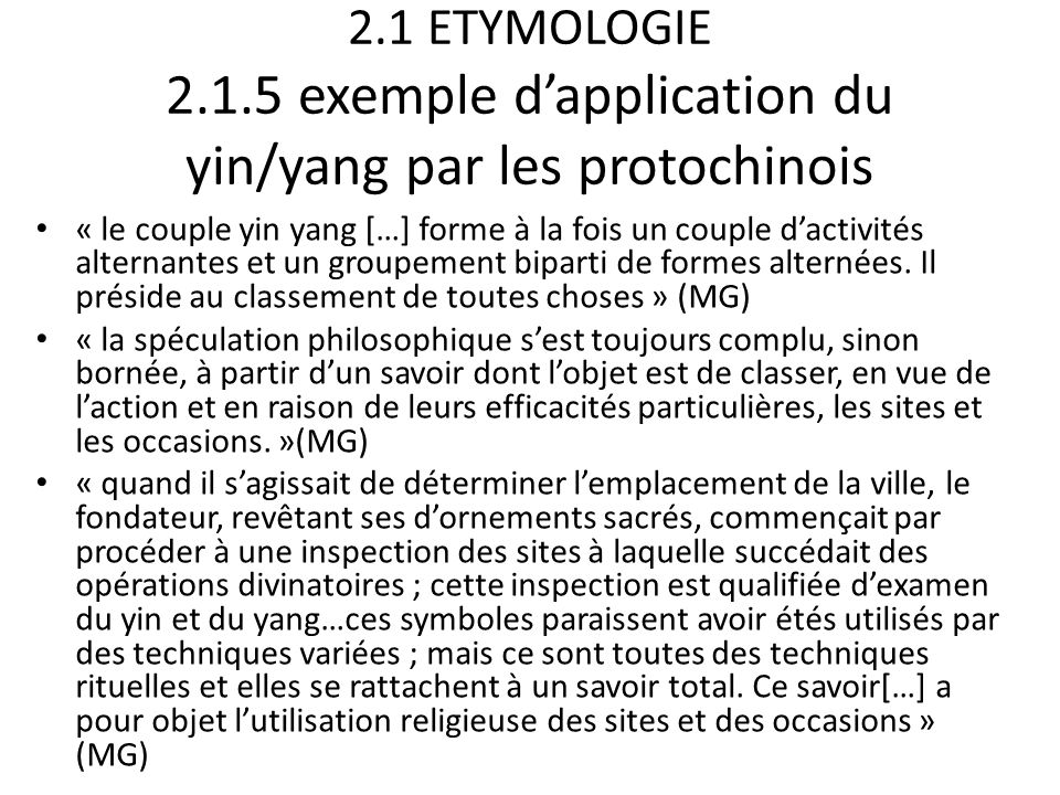 2.1 ETYMOLOGIE 2.1.5 exemple d'application du yin/yang par les protochinois