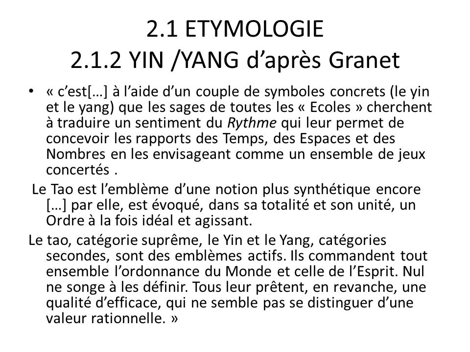 2.1 ETYMOLOGIE 2.1.2 YIN /YANG d'après Granet