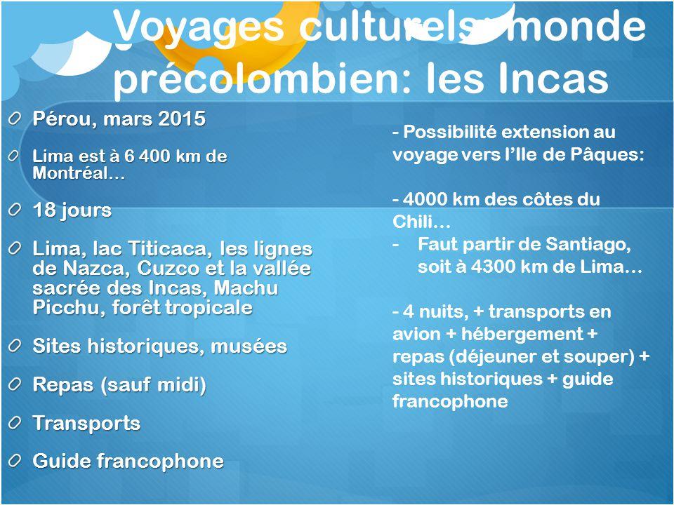 Voyages culturels: monde précolombien: les Incas