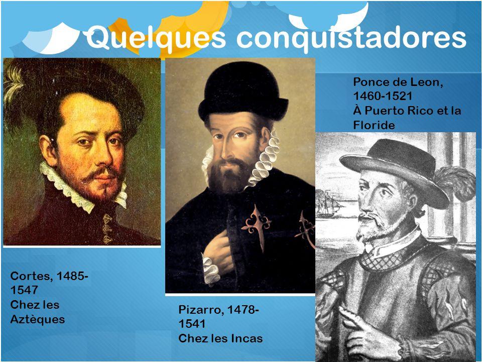 Quelques conquistadores