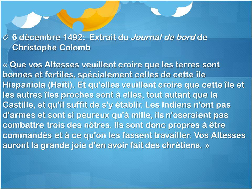6 décembre 1492: Extrait du Journal de bord de Christophe Colomb