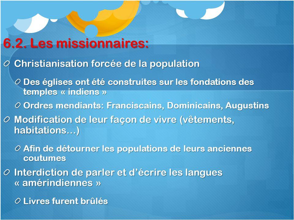 6.2. Les missionnaires: Christianisation forcée de la population
