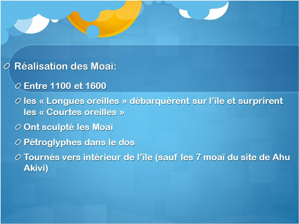 Réalisation des Moaï: Entre 1100 et 1600