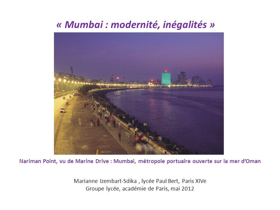 « Mumbai : modernité, inégalités » étude de cas