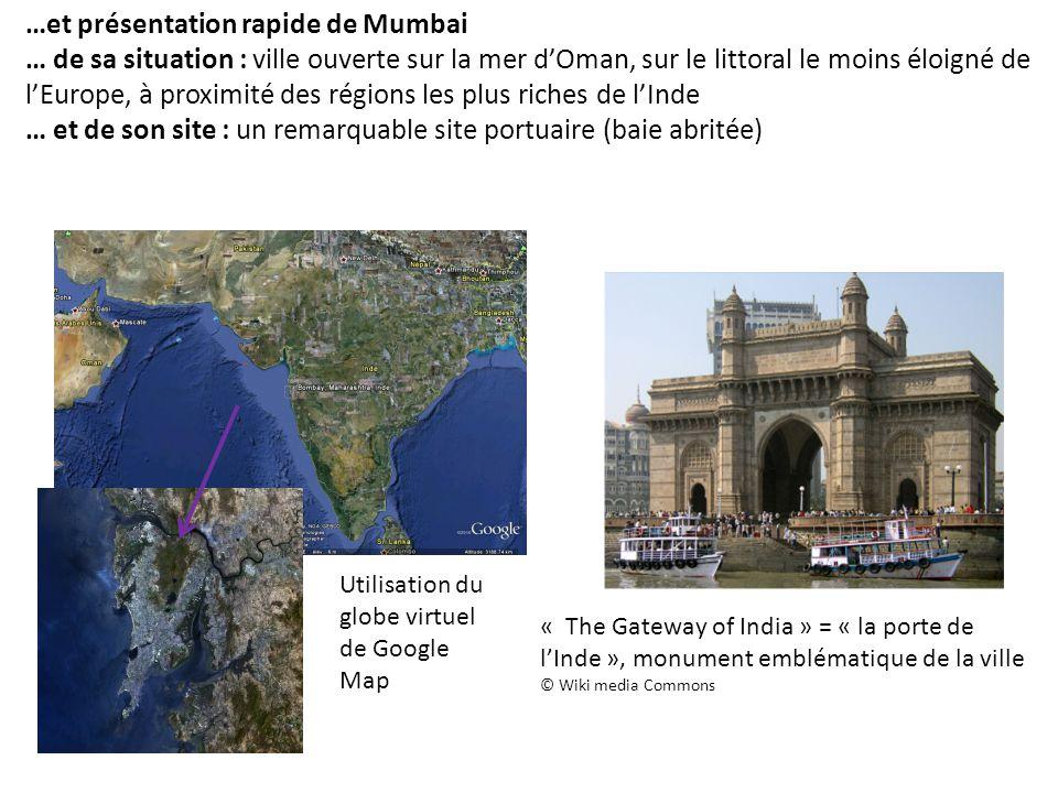…et présentation rapide de Mumbai