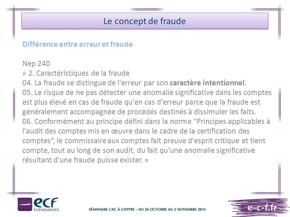 Le concept de fraude Différence entre erreur et fraude Nep 240