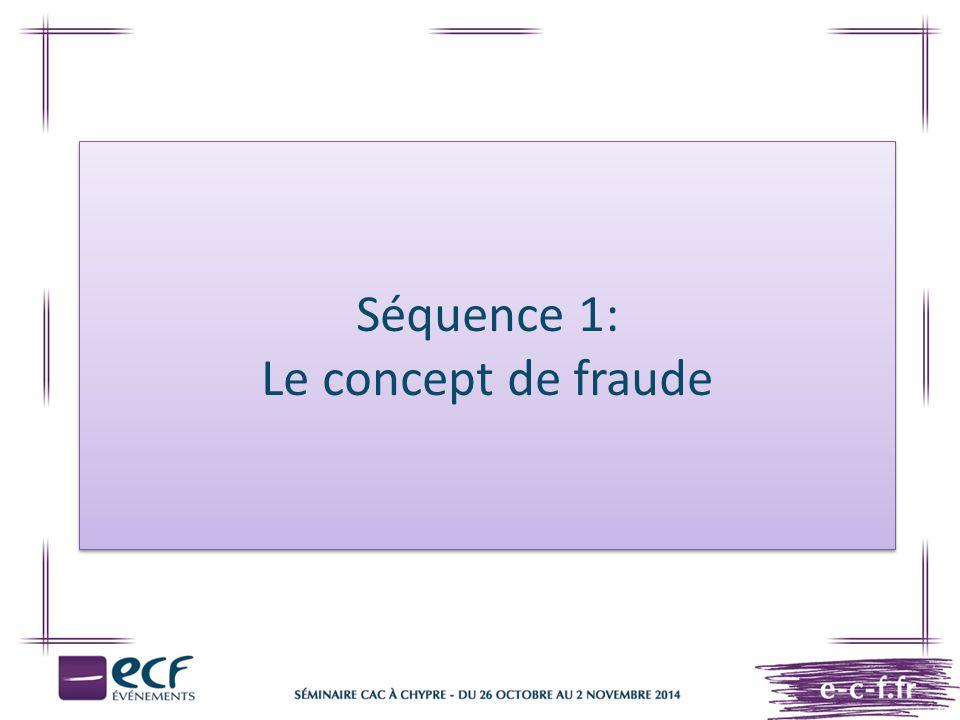 Séquence 1: Le concept de fraude