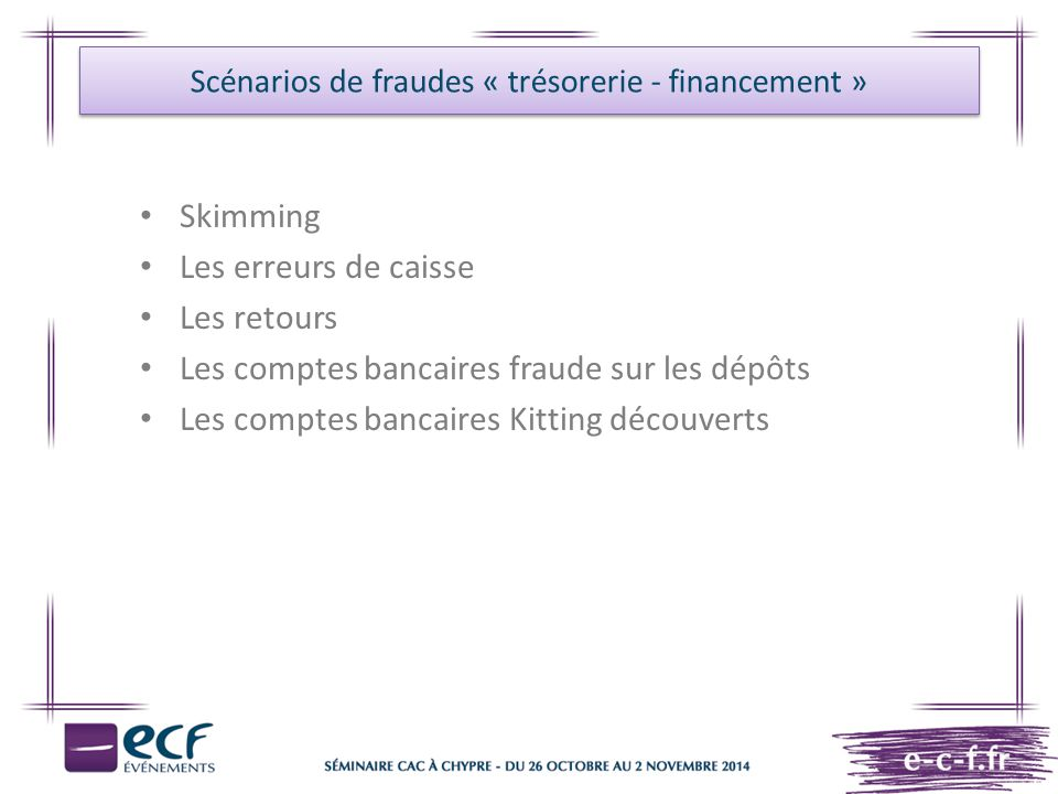 Scénarios de fraudes « trésorerie - financement »