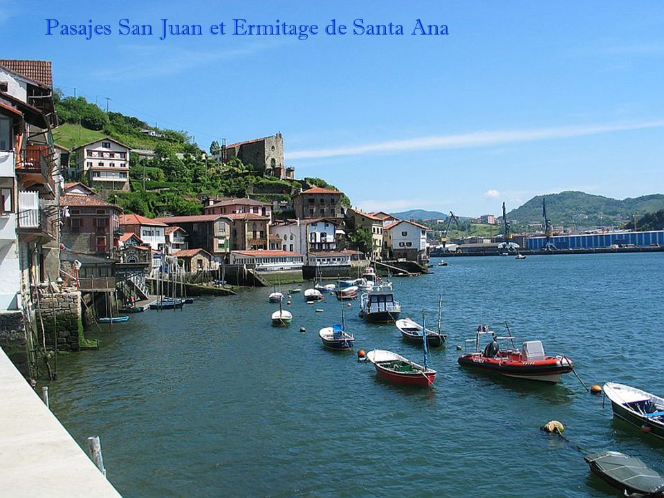 Pasajes San Juan et Ermitage de Santa Ana