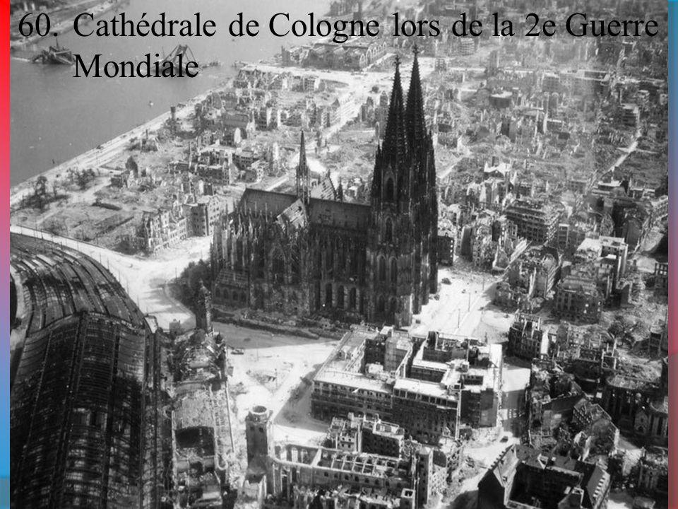 Cathédrale de Cologne lors de la 2e Guerre Mondiale