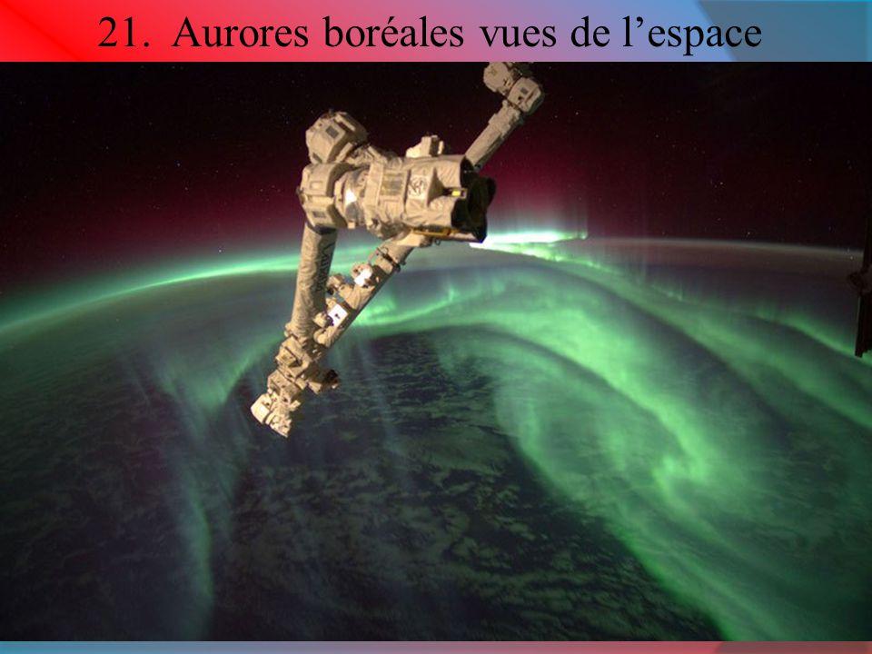 21. Aurores boréales vues de l'espace