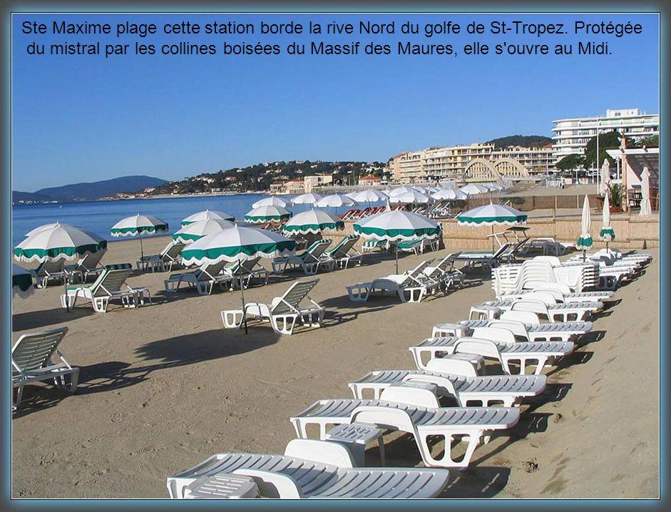 Ste Maxime plage cette station borde la rive Nord du golfe de St-Tropez. Protégée