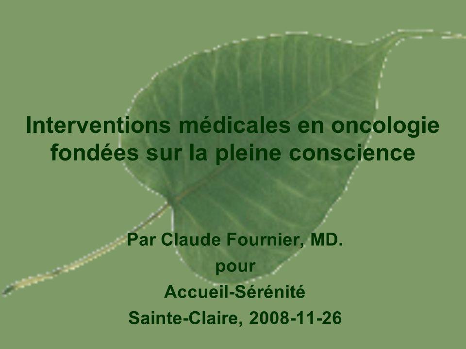 Interventions médicales en oncologie fondées sur la pleine conscience