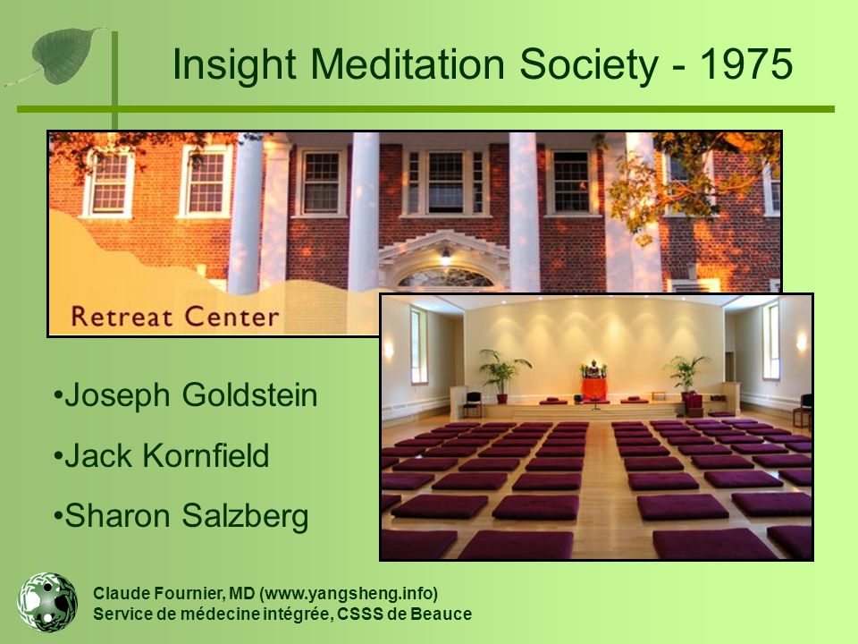 Insight Meditation Society - 1975