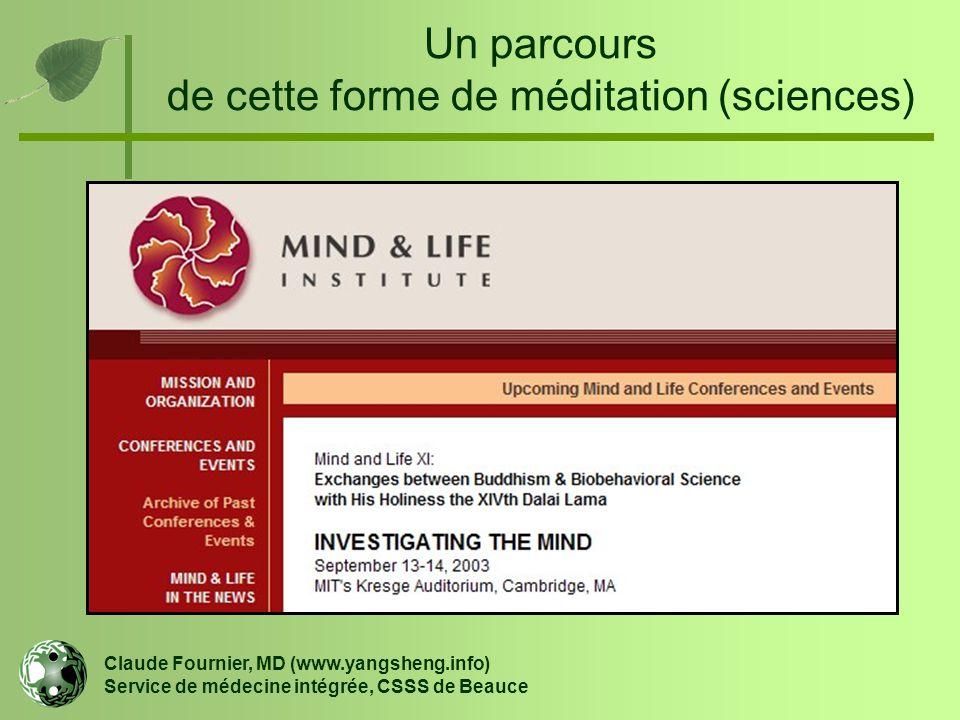 Un parcours de cette forme de méditation (sciences)