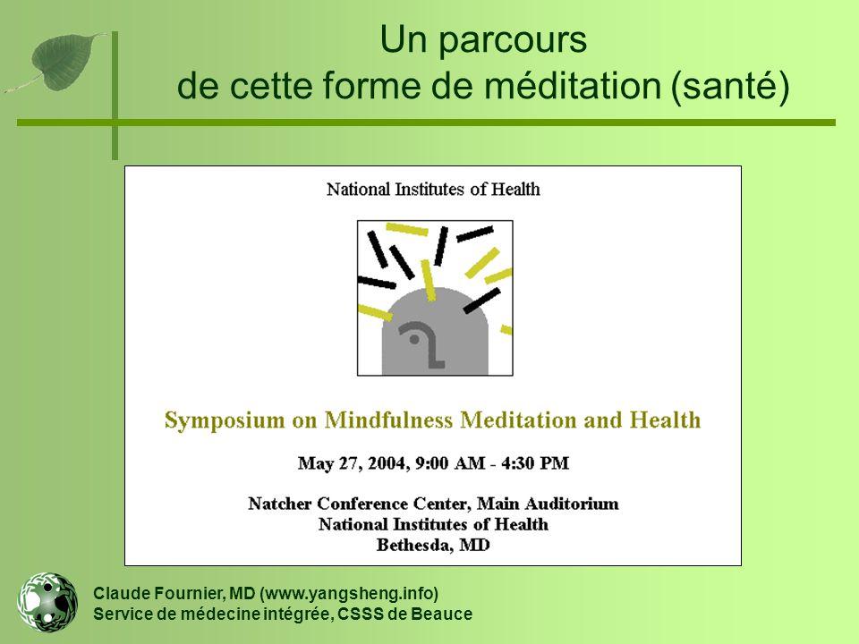 Un parcours de cette forme de méditation (santé)