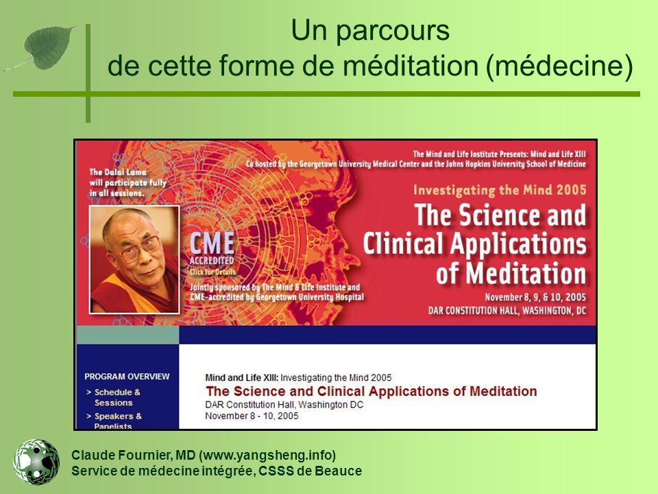 Un parcours de cette forme de méditation (médecine)