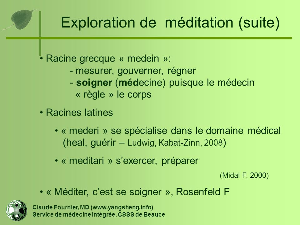 Exploration de méditation (suite)