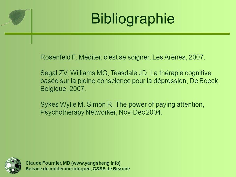 Bibliographie Rosenfeld F, Méditer, c'est se soigner, Les Arènes, 2007.