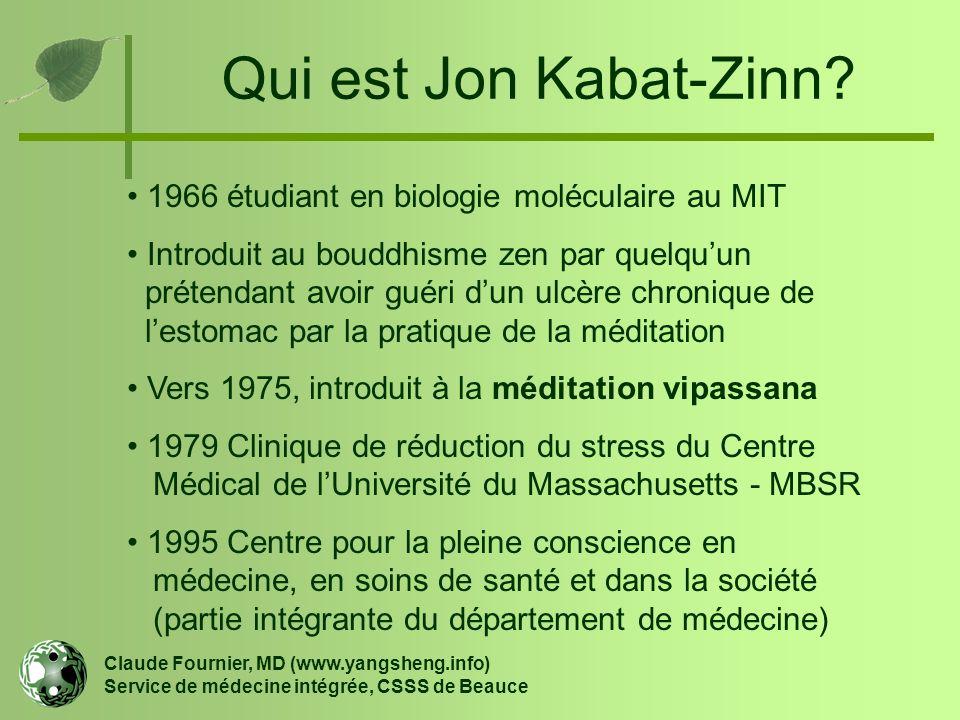 Qui est Jon Kabat-Zinn 1966 étudiant en biologie moléculaire au MIT