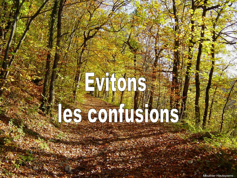 Evitons les confusions 40