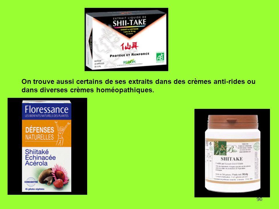 On trouve aussi certains de ses extraits dans des crèmes anti-rides ou dans diverses crèmes homéopathiques.