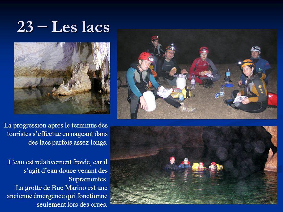 23 – Les lacs La progression après le terminus des touristes s'effectue en nageant dans des lacs parfois assez longs.
