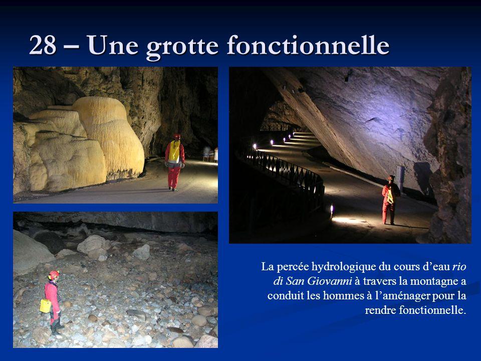 28 – Une grotte fonctionnelle