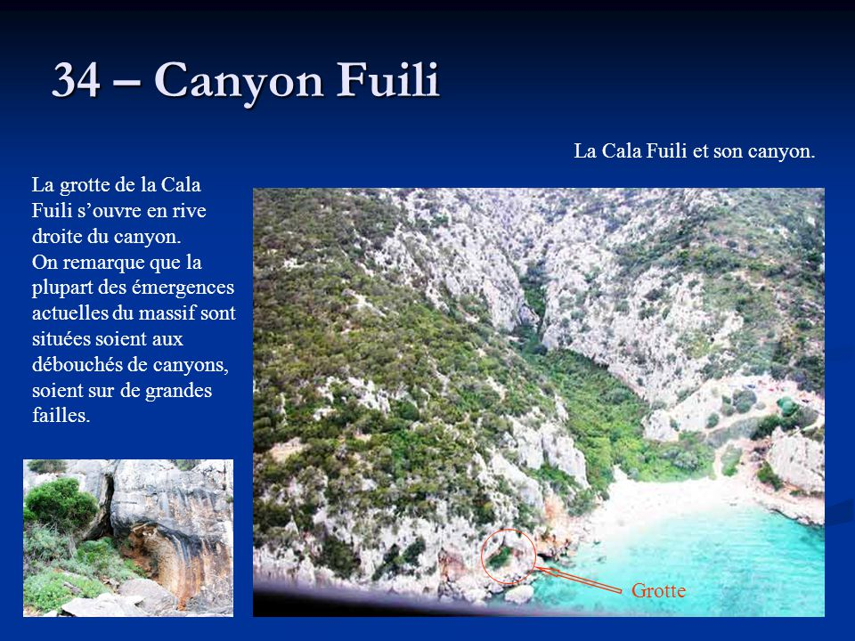 34 – Canyon Fuili La Cala Fuili et son canyon.