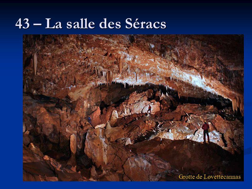 43 – La salle des Séracs Grotte de Lovettecannas