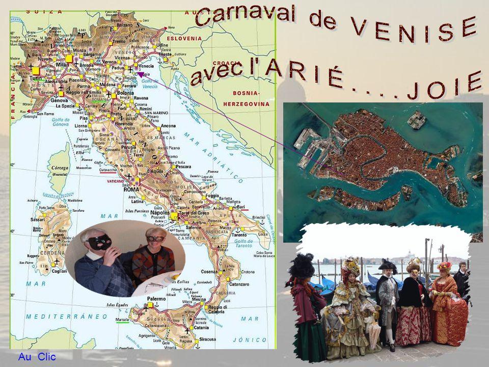 Carnaval de V E N I S E avec l A R I É . . . . J O I E Au Clic