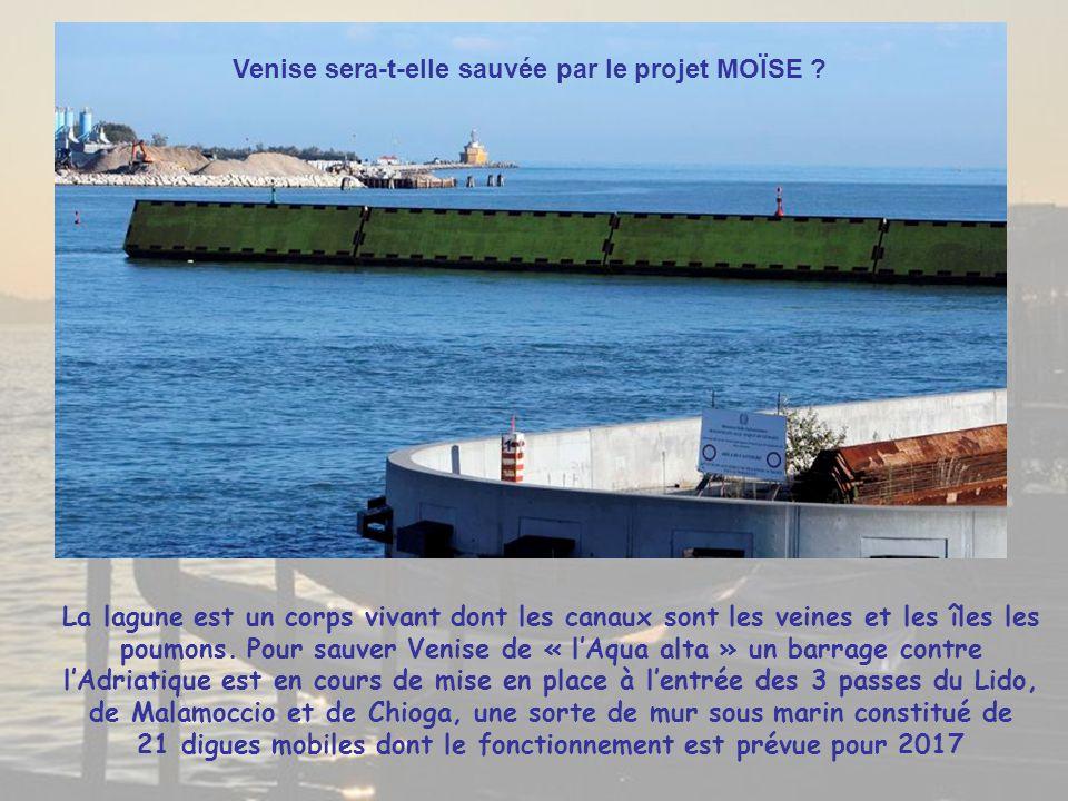 Venise sera-t-elle sauvée par le projet MOÏSE