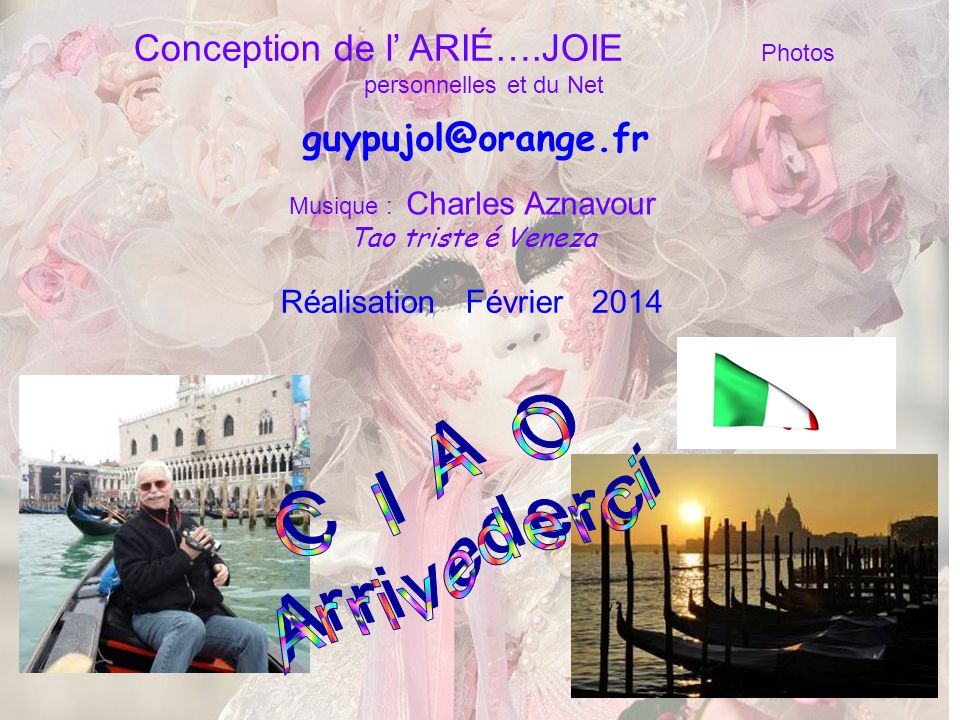 Conception de l' ARIÉ….JOIE Photos personnelles et du Net