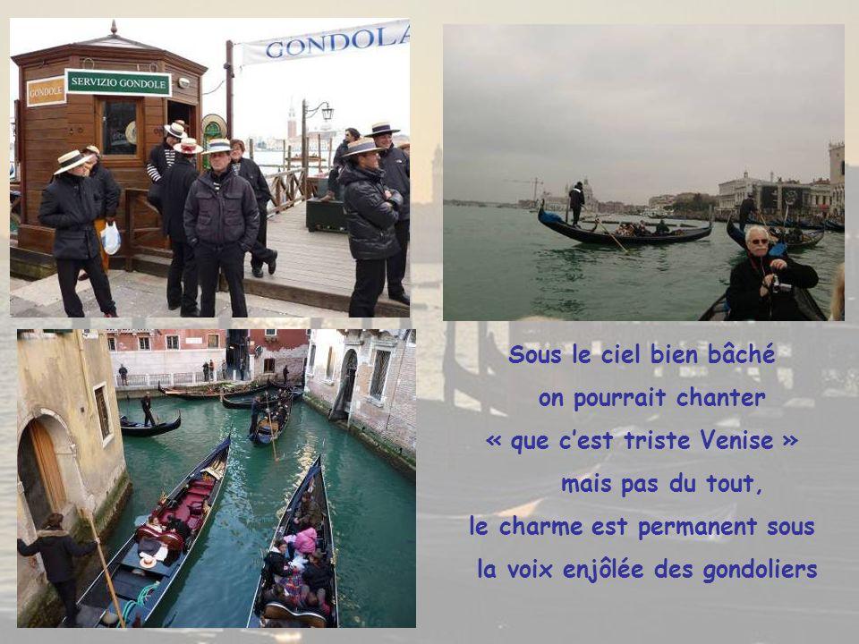 « que c'est triste Venise » mais pas du tout,