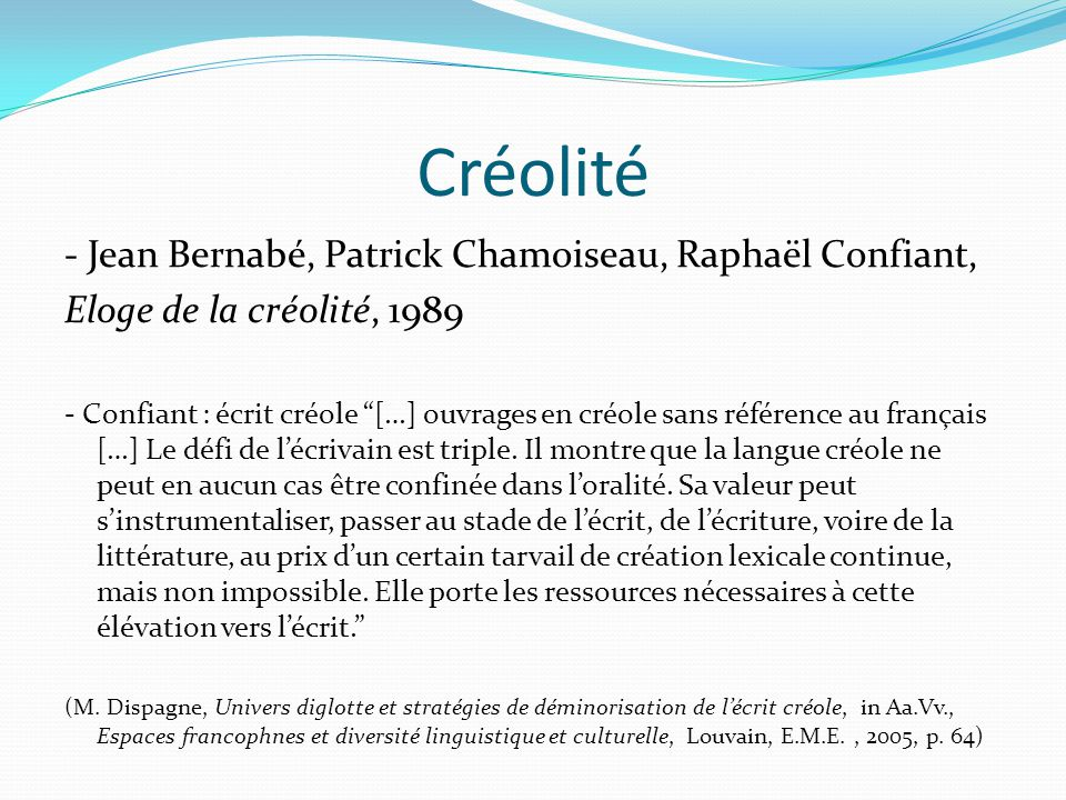 Créolité - Jean Bernabé, Patrick Chamoiseau, Raphaël Confiant,