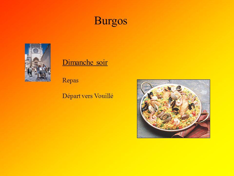 Burgos Dimanche soir Repas Départ vers Vouillé