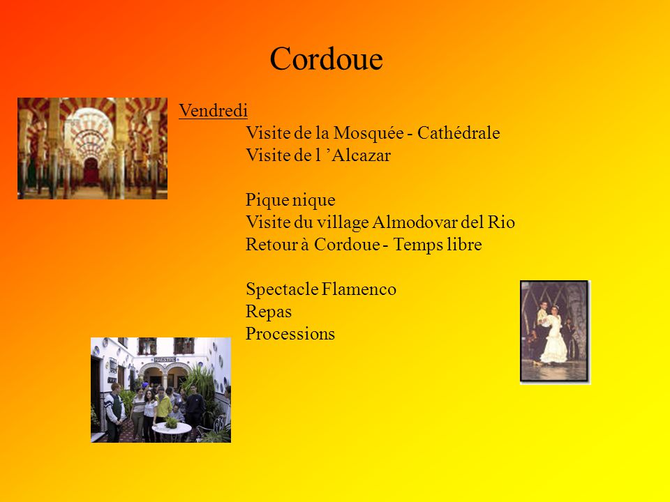 Cordoue Vendredi Visite de la Mosquée - Cathédrale