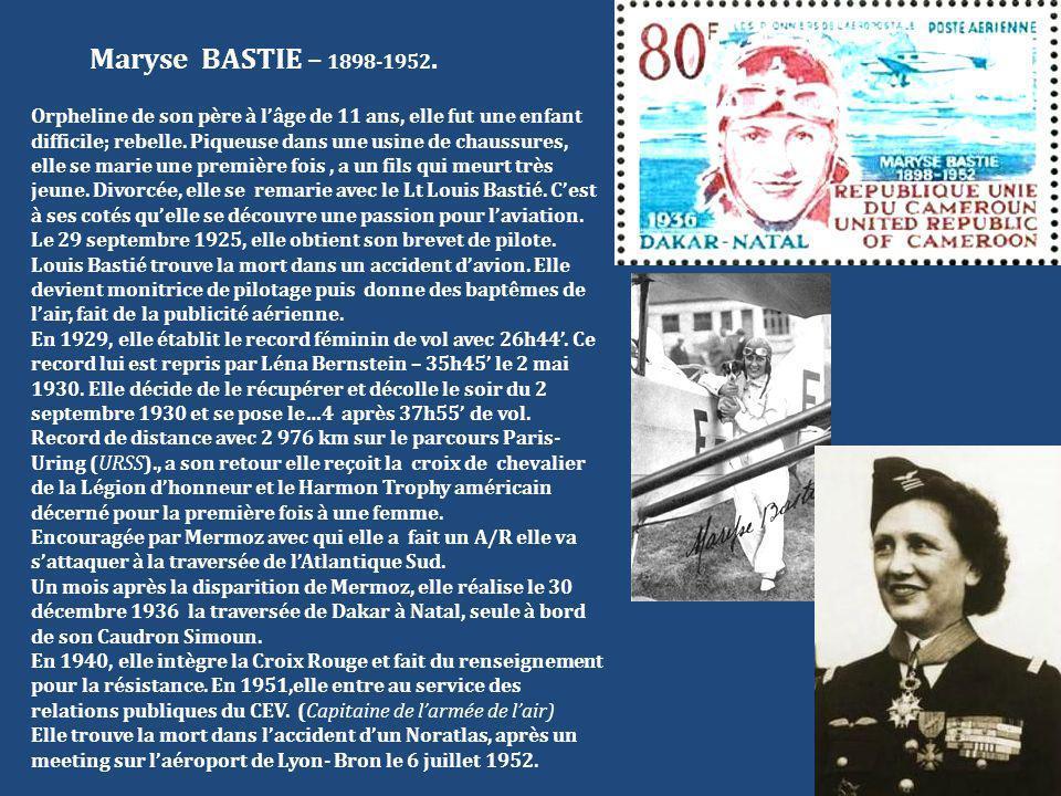 Maryse BASTIE – 1898-1952.