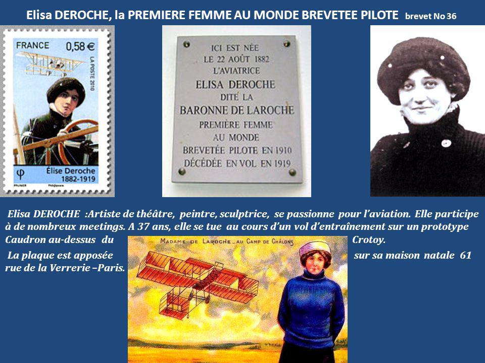 Elisa DEROCHE, la PREMIERE FEMME AU MONDE BREVETEE PILOTE brevet No 36