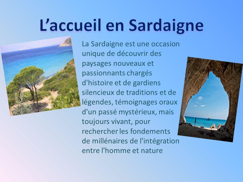 L'accueil en Sardaigne
