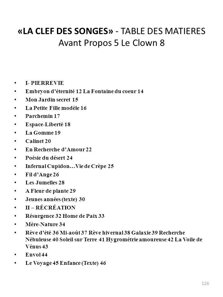 «LA CLEF DES SONGES» - TABLE DES MATIERES Avant Propos 5 Le Clown 8