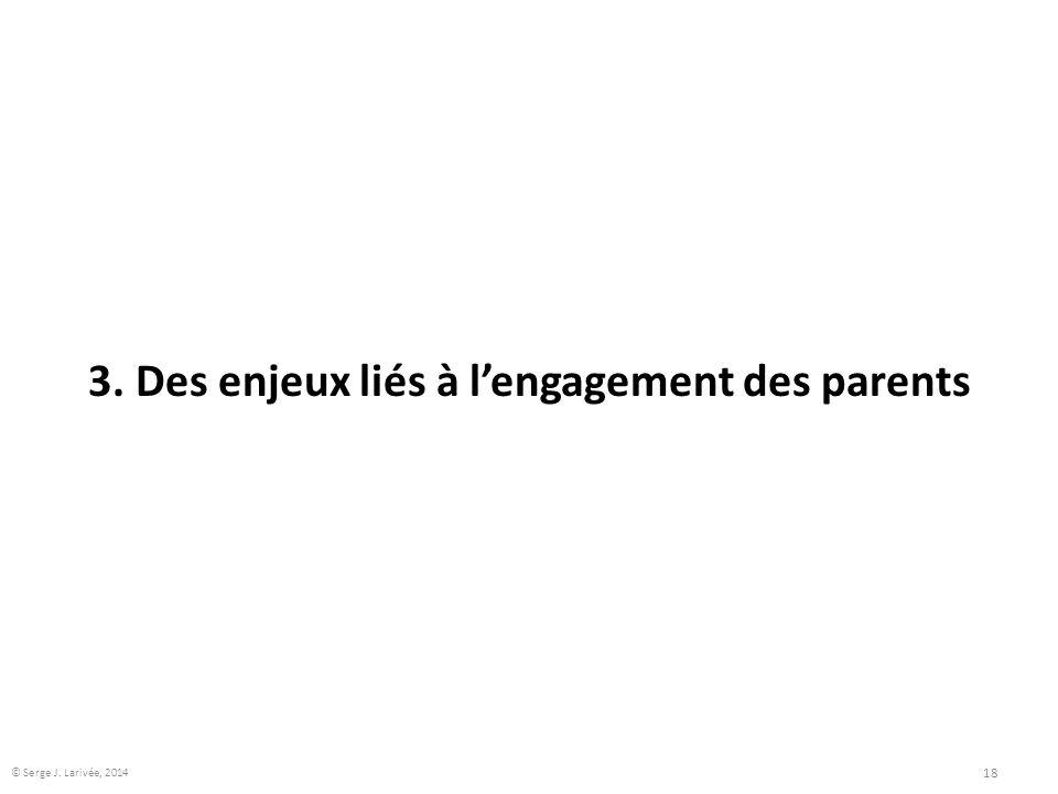 3. Des enjeux liés à l'engagement des parents
