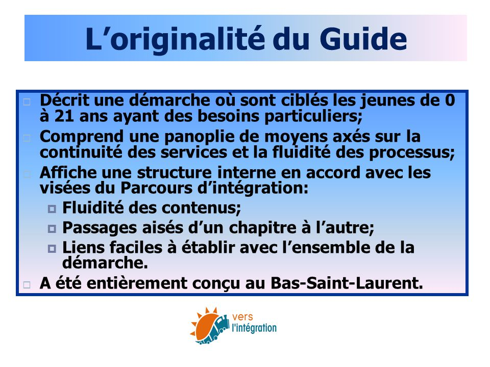 L'originalité du Guide