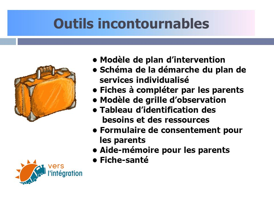 Outils incontournables