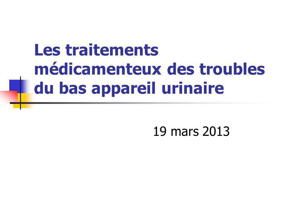 Les traitements médicamenteux des troubles du bas appareil urinaire